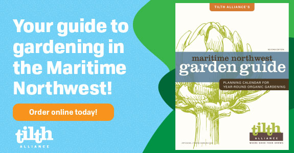 Get your guide to gardening in the Maritime NW!